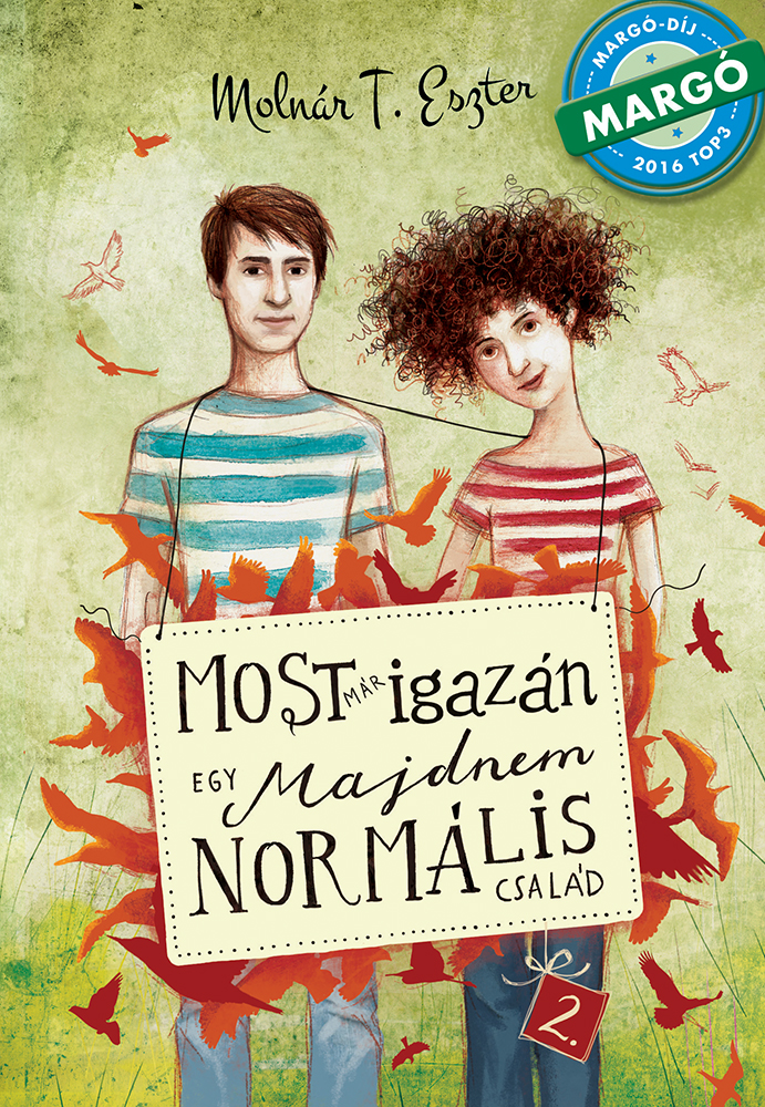 Most már igazán (In earnest) (A nearly normal family 2.)